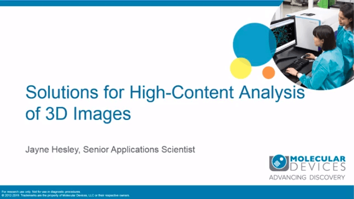 Solutions for High-Content Analysis of 3D Images